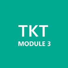 TKT: Module 3 - Managing the teaching and learning